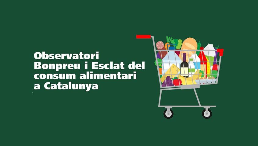 Observatori Bonpreu i Esclat del consum alimentari a Catalunya